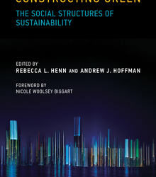 Constructing Green: The Social Structures of Sustainability, MIT Press