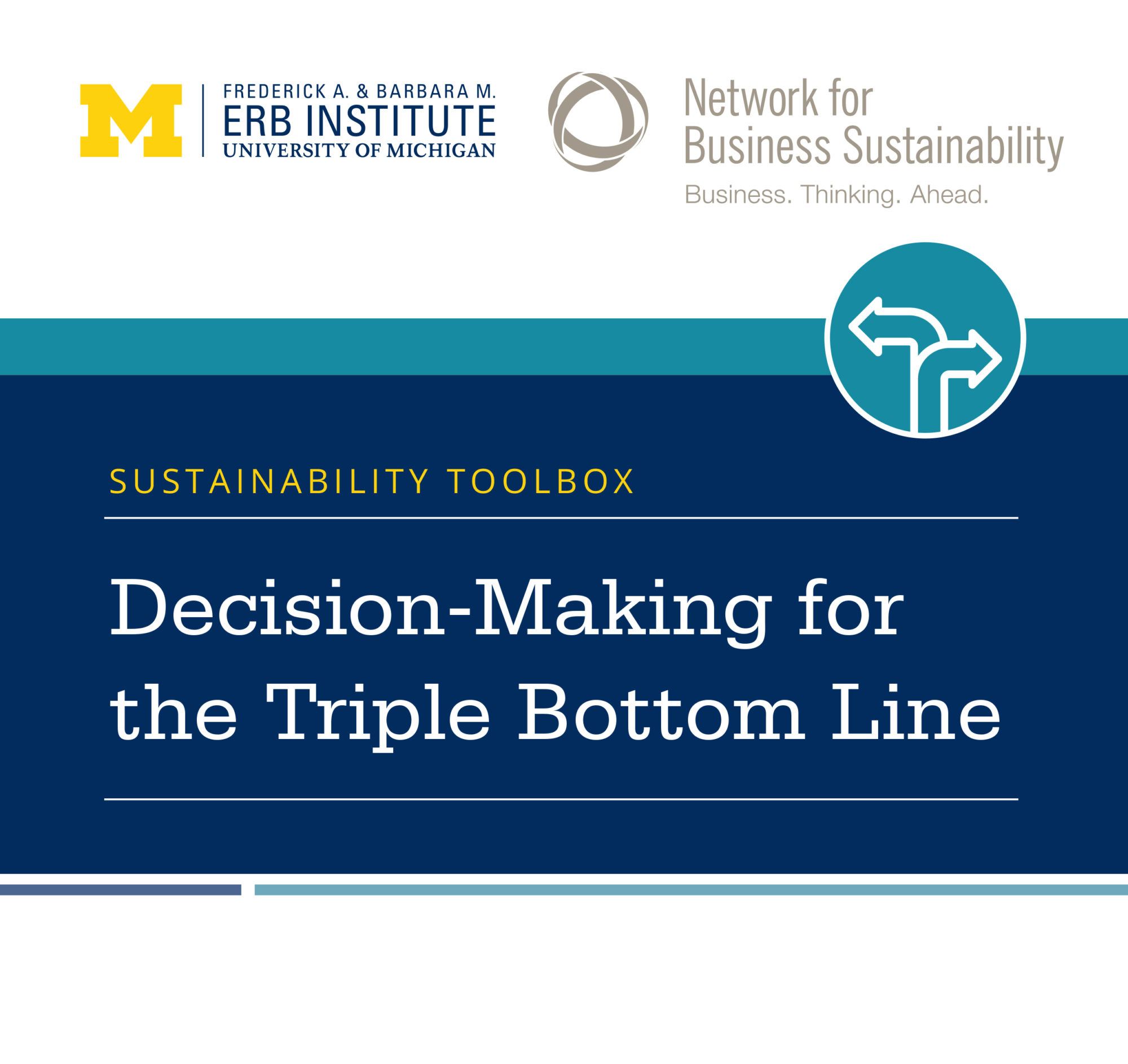 Sustainability Toolbox: Decision-Making for the Triple Bottom Line