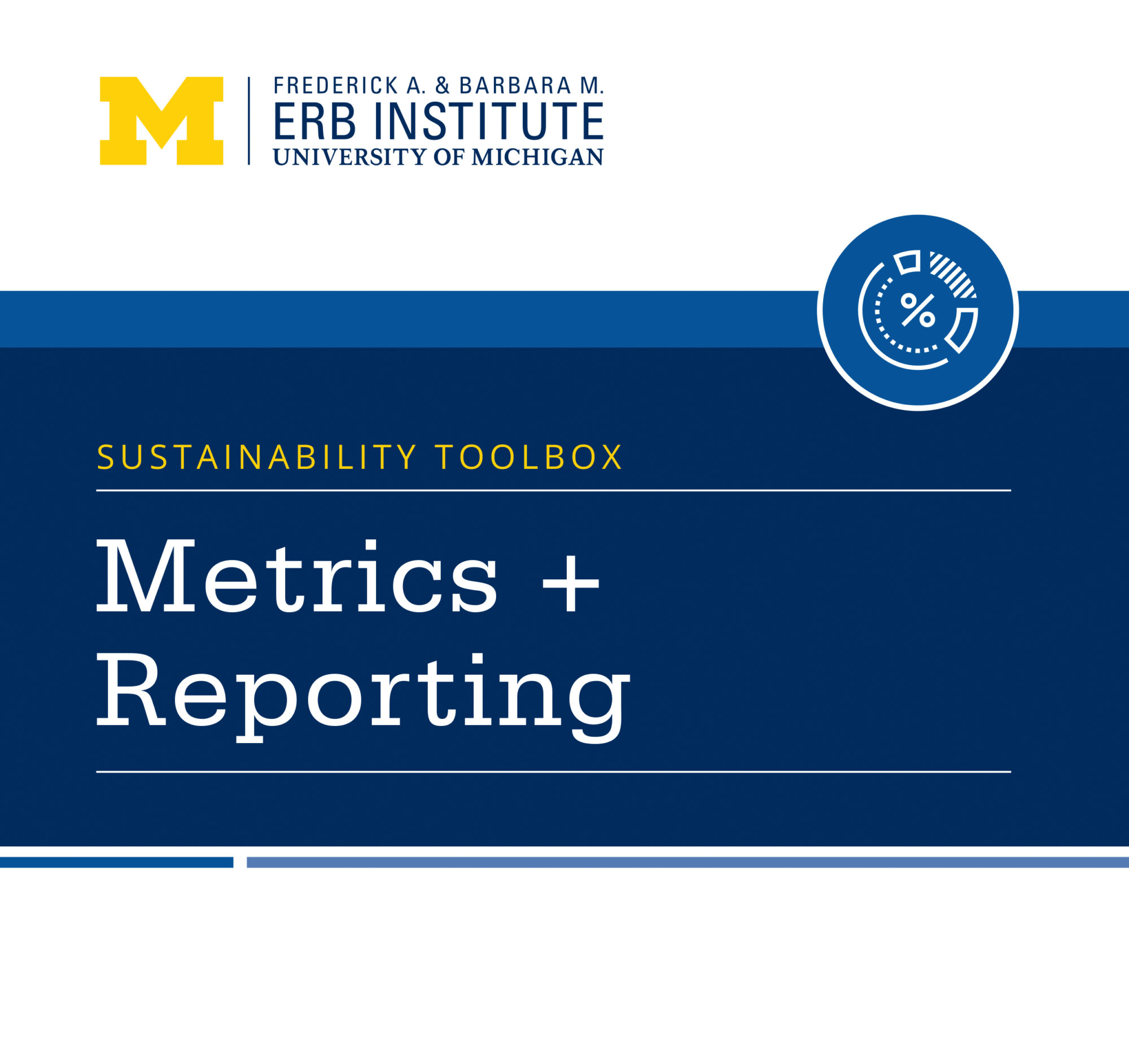Sustainability Toolbox: Metrics and Reporting