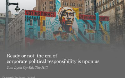 Ready or not, the era of corporate political responsibility is upon us